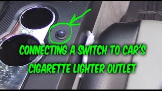 How to install & wire 3 prong Switch to car 12v power outlet cigarette lighter port