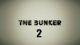 The Bunker - Прохождение вместе с Kime Серия 2