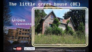 URBEX-The Little Green House , Exploration urbaine#58