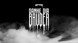 CAPITAL BRA - DANKE DIR BRUDER (PROD. BY CLAPTOMANIK)