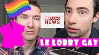 Le Lobby Gay maître de la France, ou pas ?