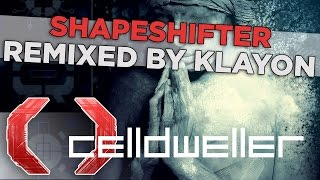 Celldweller - Shapeshifter (Remixed by Klayton)