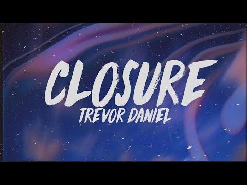 Trevor Daniel - Closure (Lyrics)