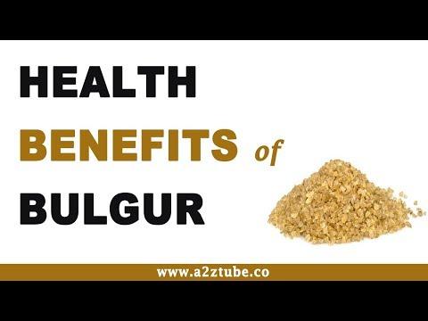 Health Benefits of Bulgur