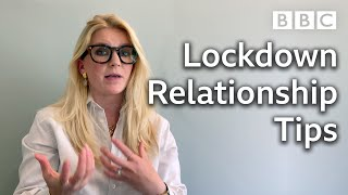 Get your relationships through lockdown | Mental Health Awareness Week - BBC