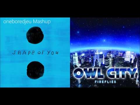 Shape of Fire - Ed Sheeran vs. Owl City (Mashup)