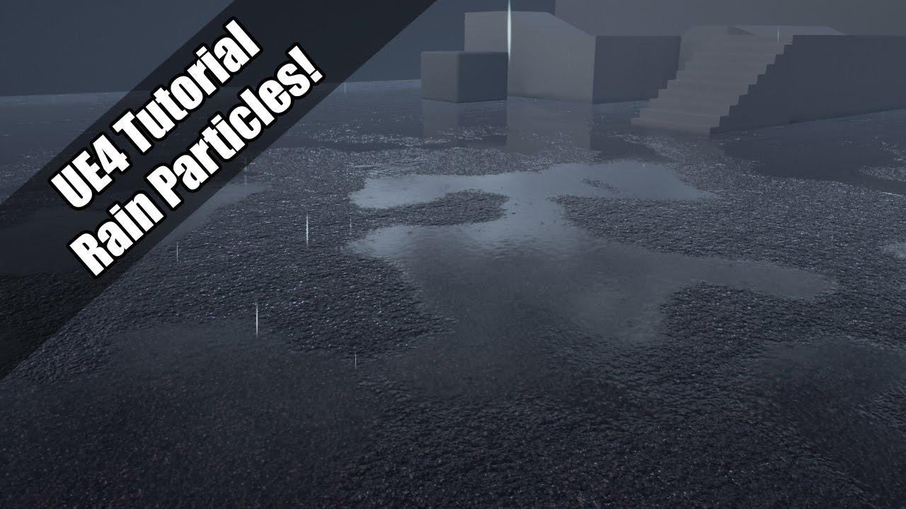 UE4 - Tutorial - Simple Rain Particles (Update in Description)