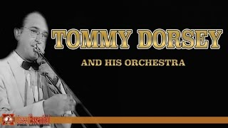 The Best Of Tommy Dorsey and his Orchestra | Jazz Music
