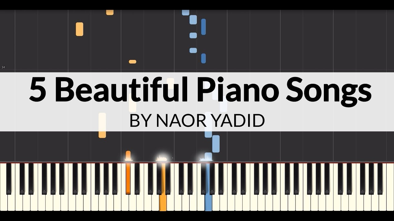 5 Beautiful Piano Songs Piano Tutorial Youtube