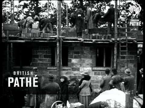 Building Of Homes For Heroes 1919 Youtube