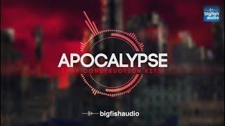 Big Fish Audio presents... Apocalypse: Trap Construction Kits