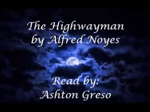 The Highwayman by Alfred Noyles - read by Ashton Greso