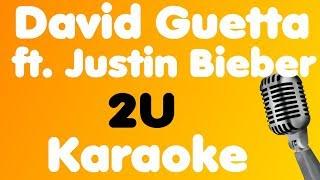 Video David Guetta - 2U (feat. Justin Bieber) - Karaoke download MP3, 3GP, MP4, WEBM, AVI, FLV Februari 2018