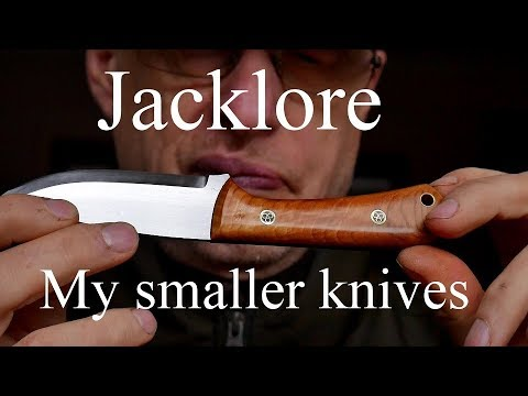 Jacklore. My Small Knife Range And Evolution