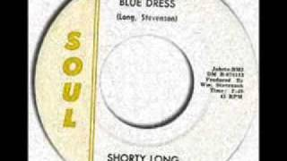 Shorty Long - Devil With The Blue Dress On