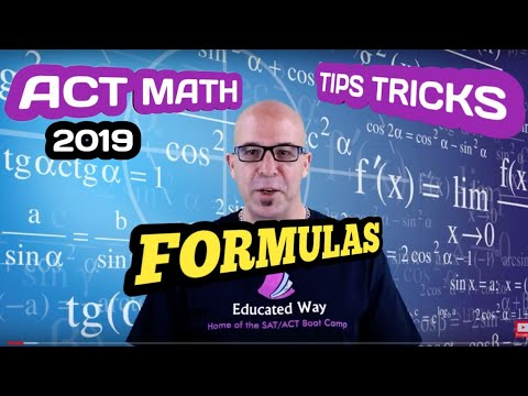 ACT MATH Guaranteed to Raise Your Score. Every Formula You Need to Know for The ACT MATH