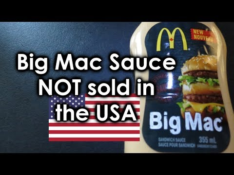 Big Mac Sauce Is NOT Sold In The USA!