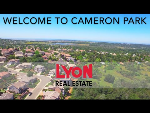 Cameron Park Community Video - Lyon Real Estate