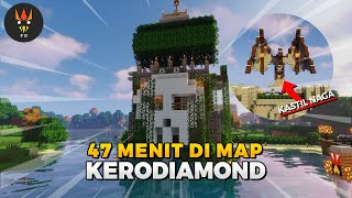 47 Menit Keliling Map @kerodiamond Eps.100  - Showcase Unbreakable Journey