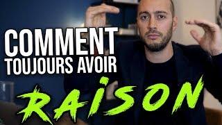 COMMENT TOUJOURS AVOIR RAISON : Débat de Oussama Ammar