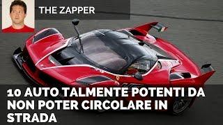10 AUTO talmente potenti da non poter circolare in strada | The Zapper