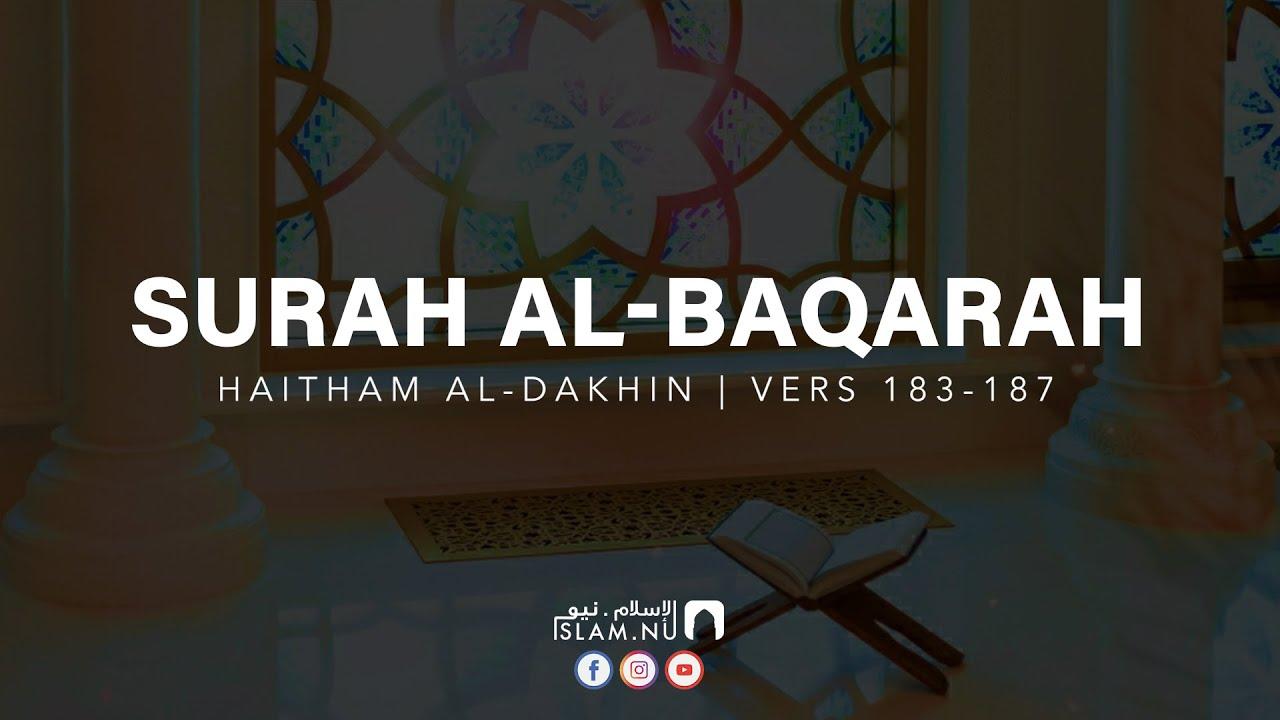 Surah Al-Baqarah [183-187] ᴴᴰ - Haitham Al Dakhin