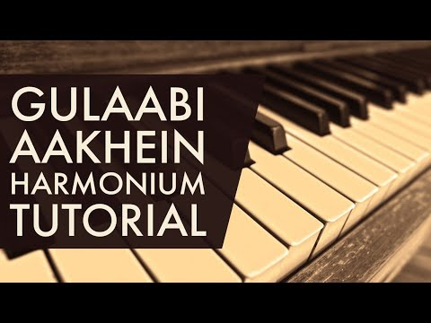 Gulaabi Aankhe Jo Teri Dekhi Play On Harmonium {LEARN HARMONIUM}