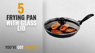 Top 10 Frying Pan With Glass Lid [2018]: Hawkins Futura Non-Stick Frying Pan with Glass Lid, 1.5