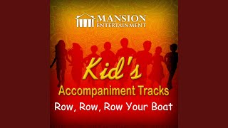 Row Row Row Your Boat (Karaoke Version)
