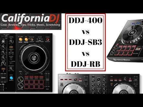 DDJ-400 vs DDJ-SB3 vs DDJ-RB (Gear Talk!)