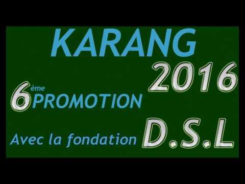 KARANG 2016 : Cérémonie Récitale de coran 6ème Promotion avec la fondation D.S.L