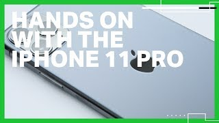 Hands-on with the iPhone 11 Pro
