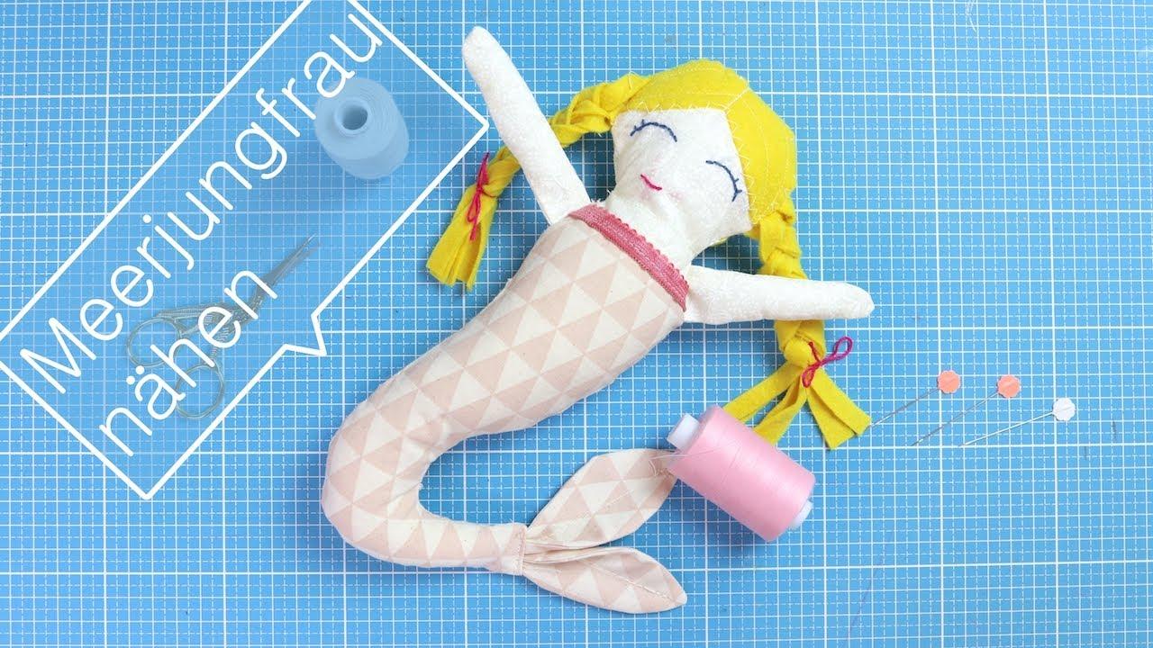 Meerjungfrau-Puppe nähen | VERLOSUNG | - YouTube