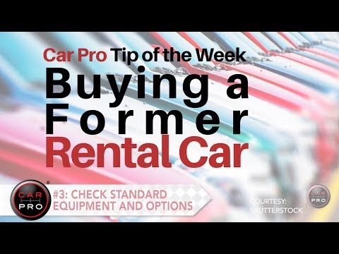 Tip Of The Week: Buying A Former Rental Car