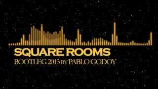 Square Rooms - Al Corley ( Bootleg 2013 by PABLO GODOY )