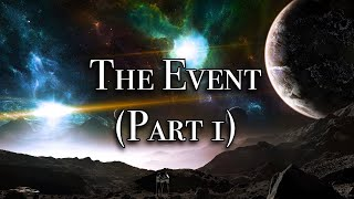 Phil Good - The Event (Part 1)