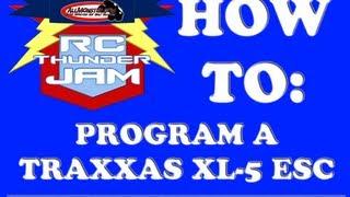 HOW TO: Program a Traxxas XL-5 ESC