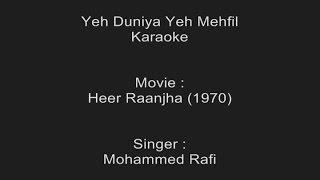 Yeh Duniya Yeh Mehfil - Karaoke - Mohammed Rafi - Heer Raanjha (1970)
