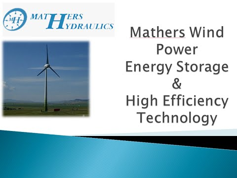 Mathers Hydraulics - Revolutionary New Hydraulic Mega Watt Power Wind Power System