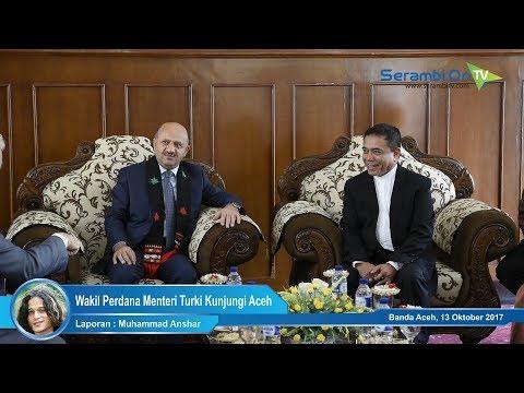 Wakil Perdana Menteri Turki Kunjungi Aceh