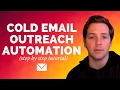 How To Automate Cold Email Outreach? (Step by Step Process)