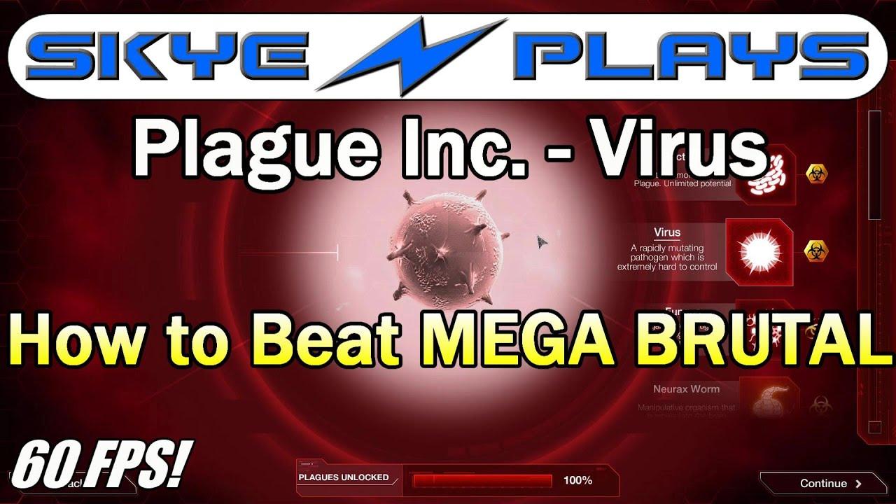 Plague Inc: Evolved ►Virus - How to beat MEGA BRUTAL◀ Tutorial / Gameplay