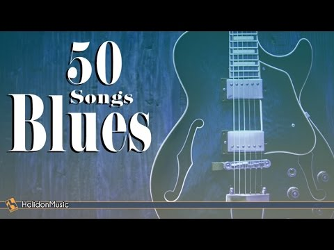 Blues  50 Songs