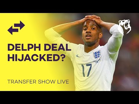 DELPH DEAL HIJACKED? | Transfer Show LIVE | The Bear Pit TV