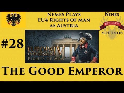 The Good Emperor - EU4 Austria Rights of Man Episode 28 [Europa Universalis IV]