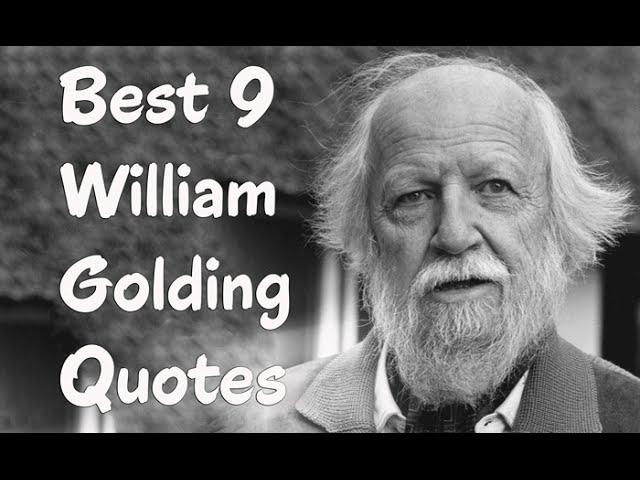 Golding quote women william on Sir William