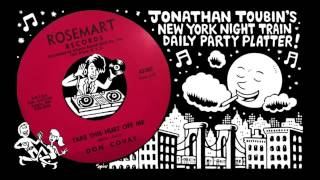 """Don Covay """"Take This Hurt Off Me"""" (Rosemart, 1964): NY Night Train Party Platter"""