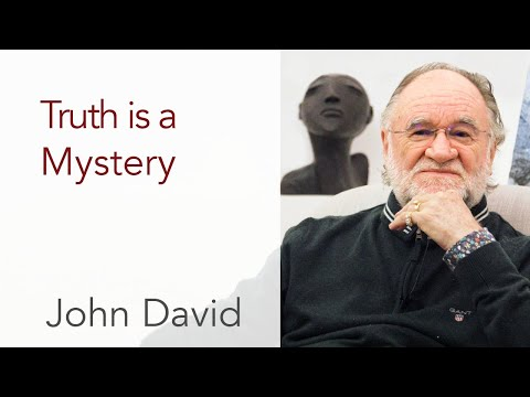 Truth is a Mystery • John David Satsang