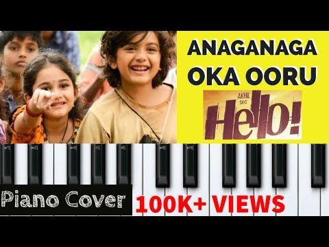 HELLO! | Anaganaga Oka Ooru - Piano Notes | Hello Movie BGM | Akhil | Anup Rubens