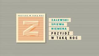 Krzysztof Zalewski - Przyjdź w taką noc (Official Audio)